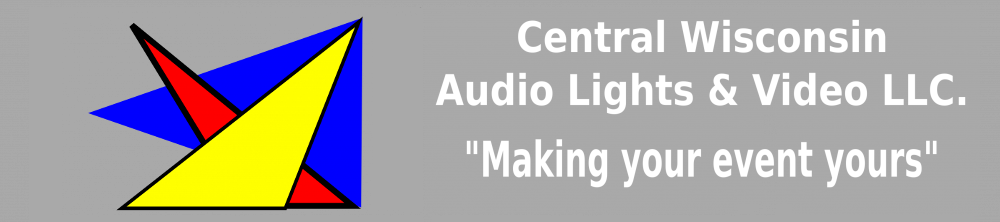 CENTRAL WISCONSIN AUDIO, LIGHTS, & VIDEO LLC